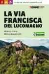 Marco Giovannelli - La Via Francisca del Lucomagno